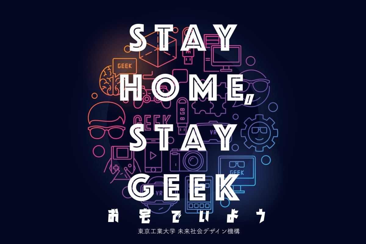 STAY HOME, STAY GEEK